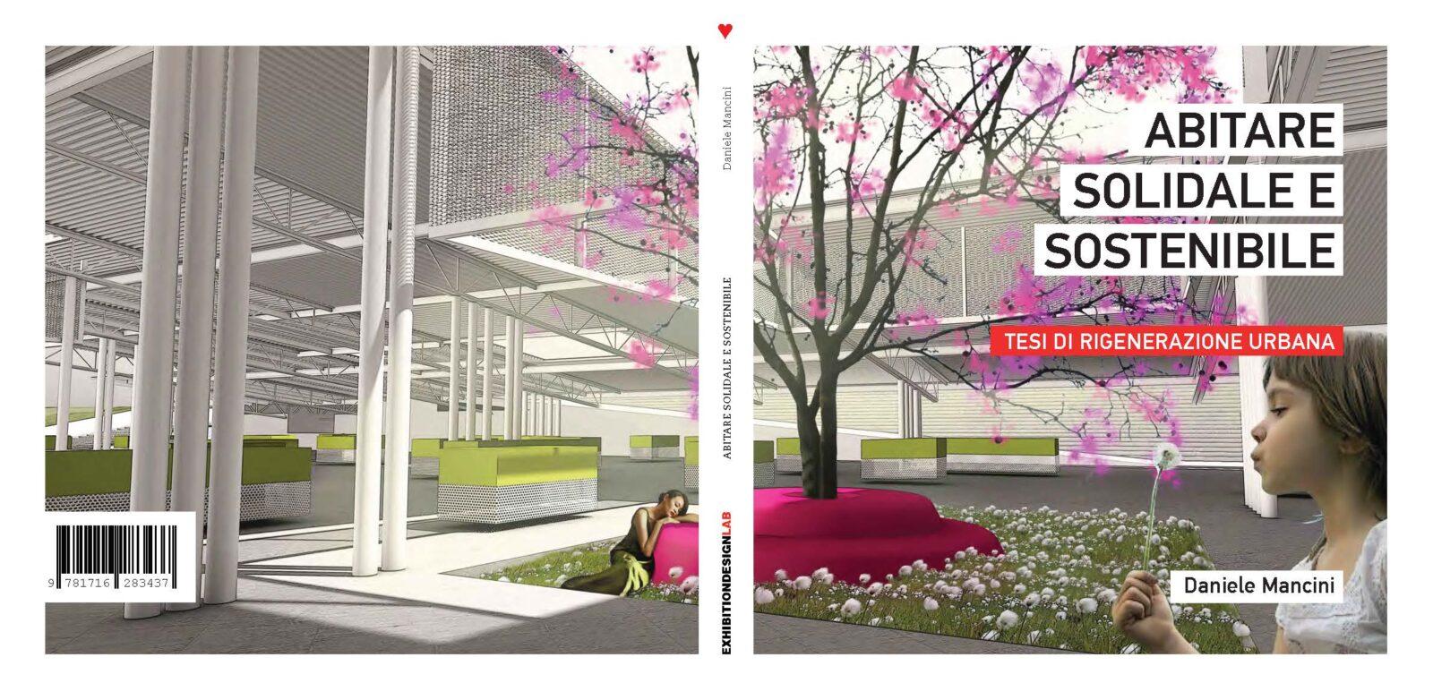 Copertina del libro Abitare solidale e sostenibile. Tsi di rigenerazione urbana